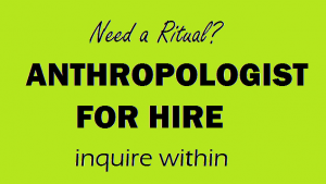 Anthropologist for hire